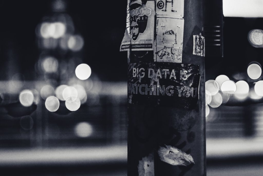 Pole with sticker saying 'Big Data is Watching You'
